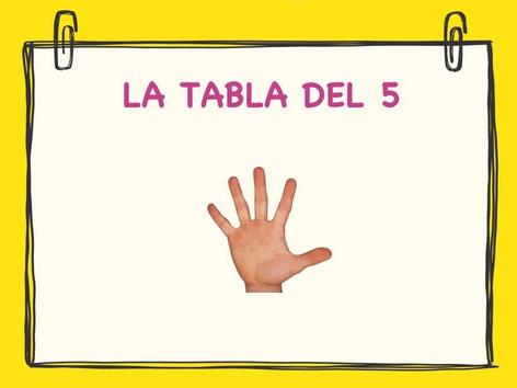 LA TABLA DEL 5 by Jose Sanchez Ureña