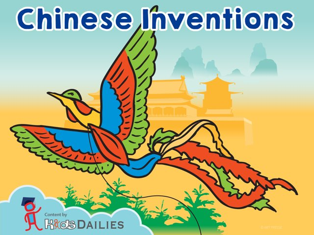 Chinese Inventions by Kids Dailies