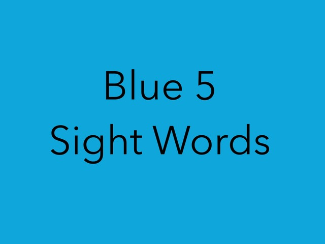 Blue 5 Sight Words. No 42 by Sonia Landers