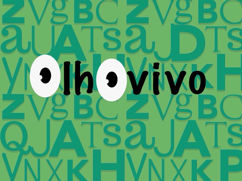 Olho Vivo by Paula  Sacomano