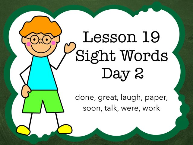 Lesson 19 Sight Words Day 2 by Jennifer