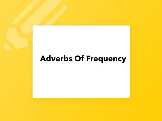 adverb Of Frequency  by Lama Ali