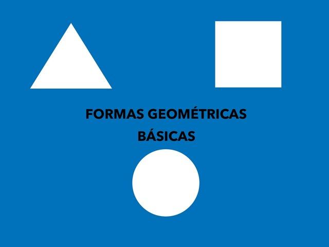 Formas Geométricas Básicas by Francisca Sánchez Martínez