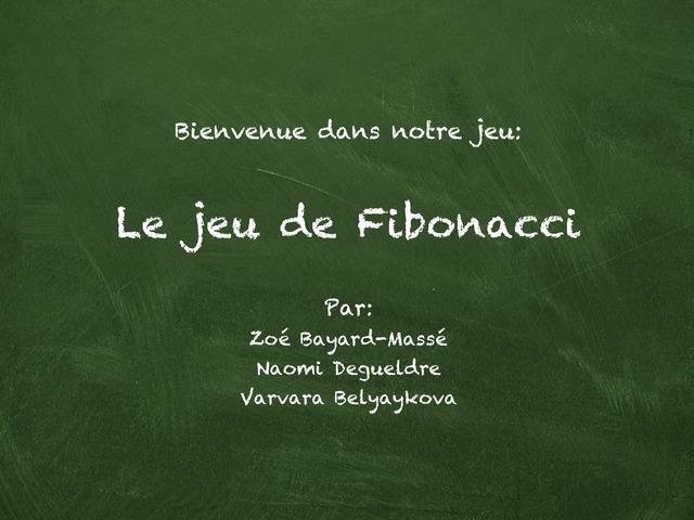 Le Jeu De Fibonacci — Révision Chap.5 by Noumnoum Degueldre