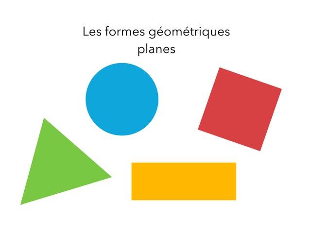 Les Formes Planes Niveau 1 by Claire Marotine