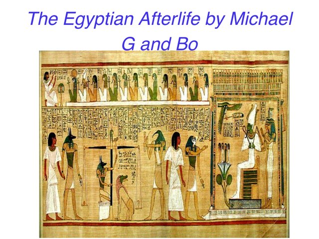 The Egyptian Afterlife  by St Cecilias