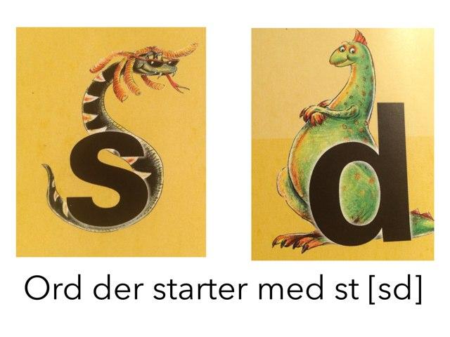 Udtale af st-  by Dorte Eriksen
