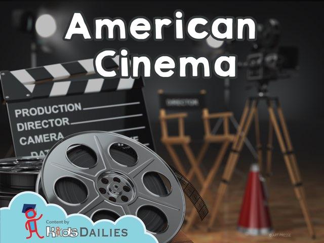 American Cinema  by Kids Dailies