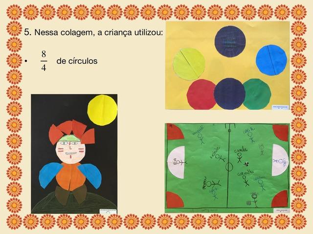Jogo Das Frações De Círculos B by Anyele Lamas