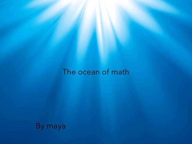 The Ocean Of Math by Maya Reilly