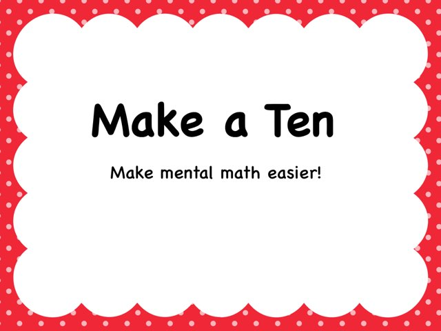 Make A Ten by Kimberly Lamoureux