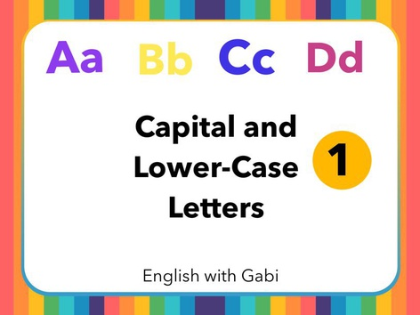 Capital And Lower-Case Letters 1- ABCD by English with Gabi אנגלית עם גבי