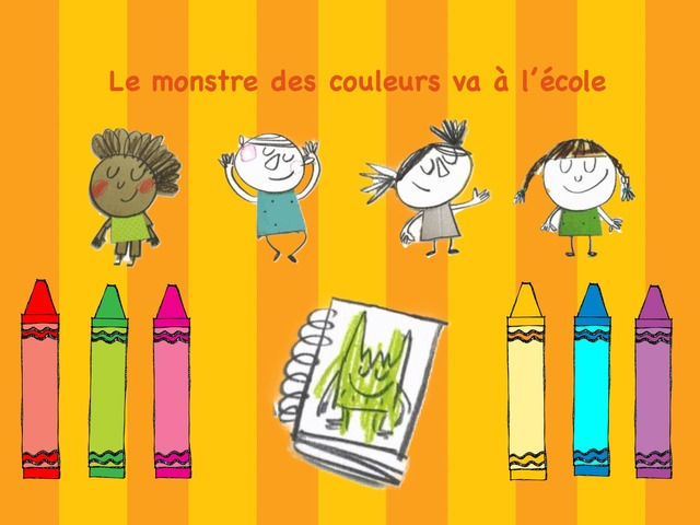 Le monstre des couleurs va à l'école by martine freymann