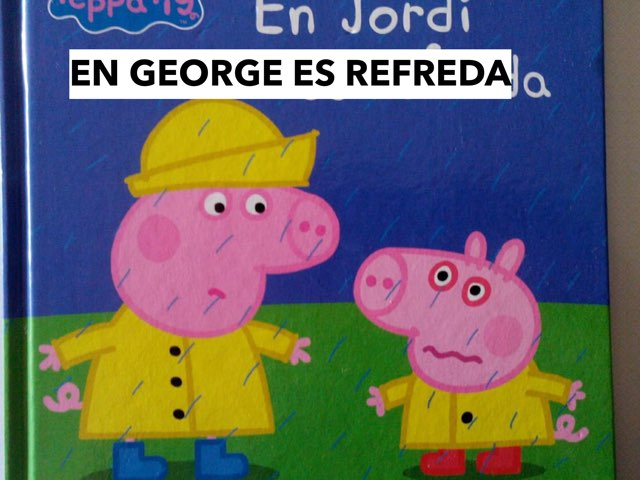 Peppa Pig, Refredat by Escola Joan23