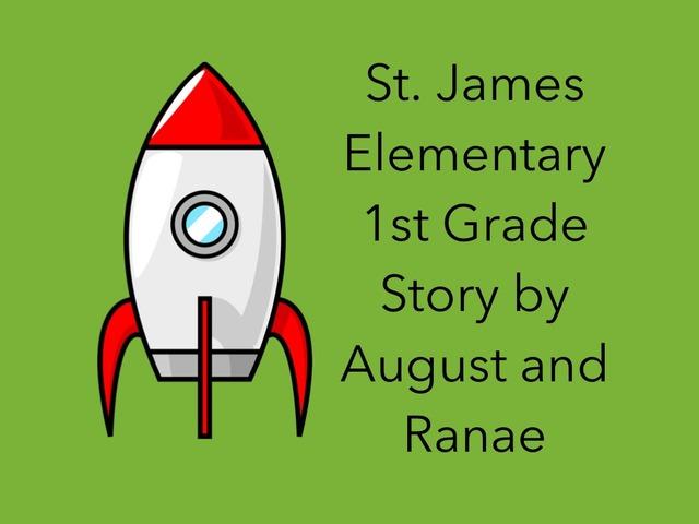St. James Elementary 1st Grade Story by Karen Richtarik