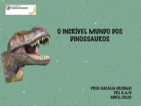 O INCRÍVEL MUNDO DOS DINOSSAUROS by Natalia Crepaldi Generali