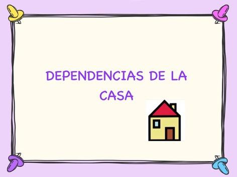 Dependencias De La Casa by Charo Gomez
