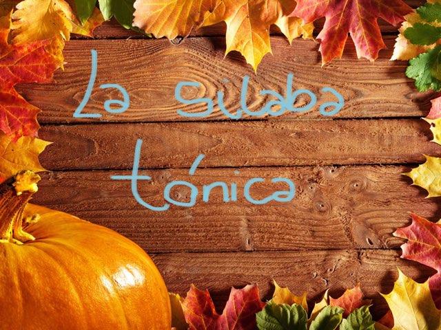 La Sílaba Tónica by Lucia Rumbo Lago