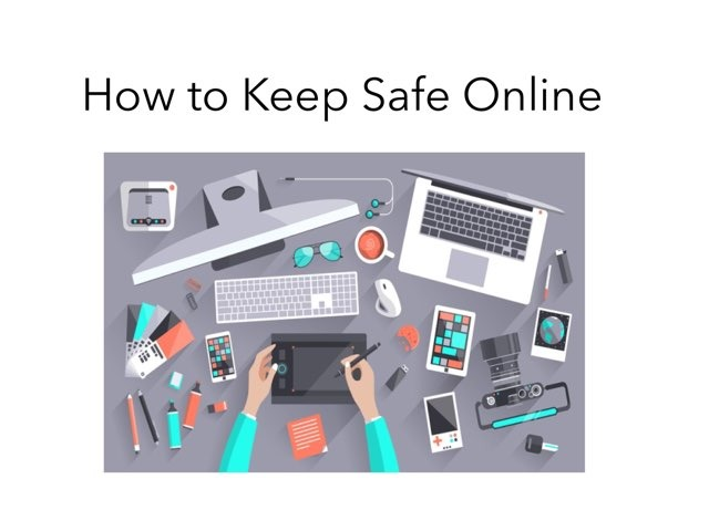 Frankie's , Katie's and Lucy's Keep Safe Online Game. This game will teach you the right choices to stay safe online. by RGS Springfield