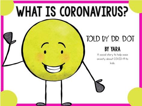 What Is Coronavirus? Dr. Dot Explains by Yara Habanbou