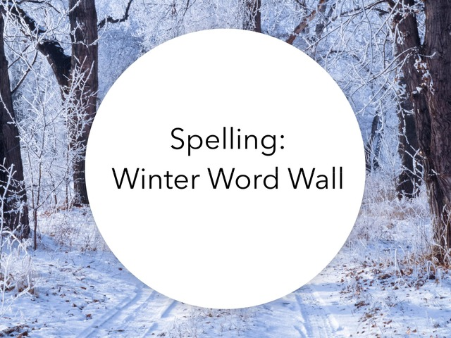 Spelling: Winter Word Wall by Carol Smith