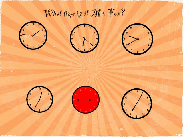What Time Is It Mr. Fox? by R. Fox