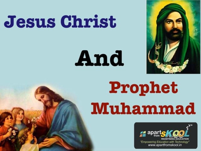 Jesus Christ And Prophet Muhammad  by TinyTap creator