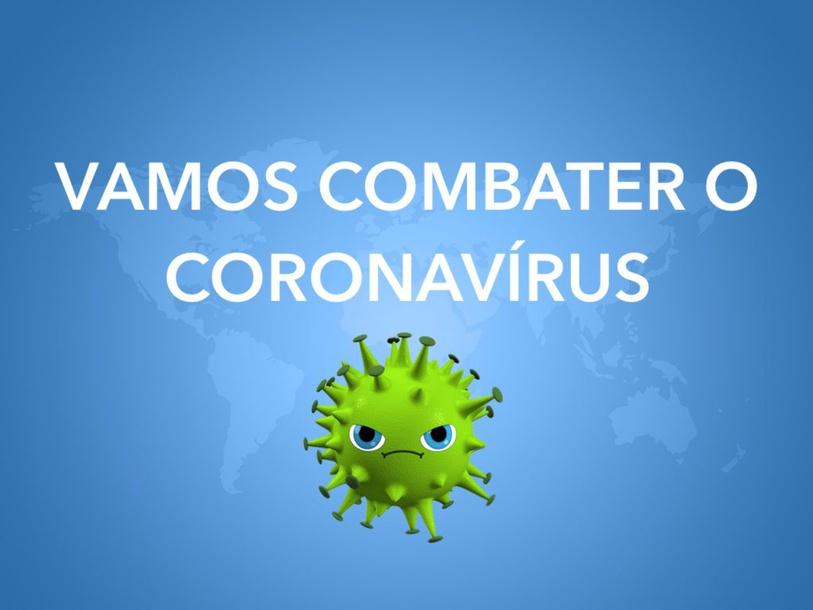 Vamos Combater O Coronavírus  by Larissa Ritto