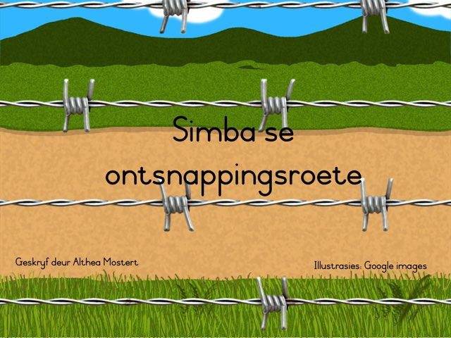 Simba se Ontsnappingsroete  by Althea Mostert