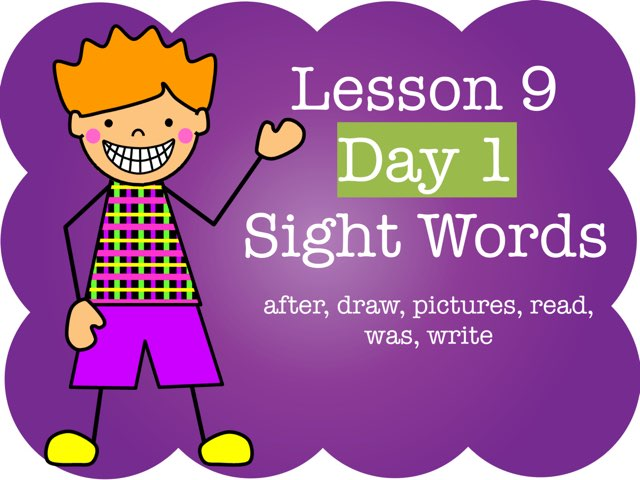 Lesson 9 - Day 1 Sight Words by Jennifer