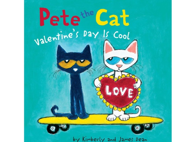 Pete The Cat Valentine's Day Is Cool by Lori Board