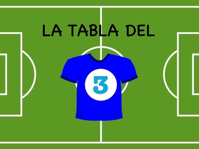 Tabla Del 3 by Ceipbalaidos Balaidos
