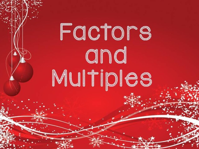 Factors and Multiples by Amber Hyde