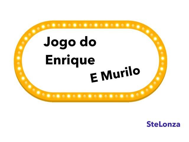 Jogo Do Enrique E Do Murilo by ۞Ste Lonza