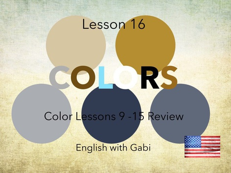 Lesson 16: Colors (Review Color Games 9-15) by English with Gabi אנגלית עם גבי