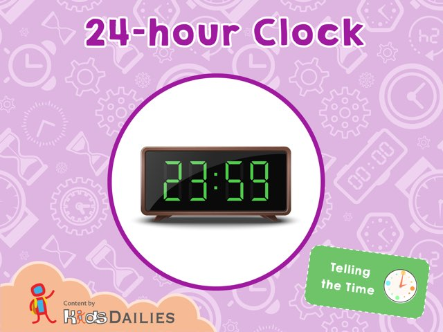 Telling The Time: 24-Hour Clocks  by Kids Dailies