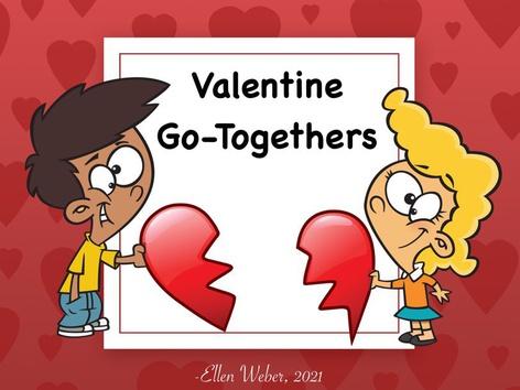 Valentine Go-Togethers by Ellen Weber