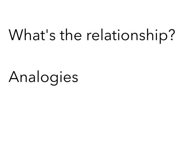 Analogy Relationship by Madonna Nilsen