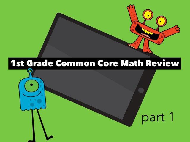 1st Grade Common Core Math Review - 1 by Jennifer