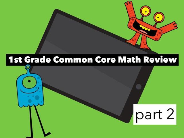 1st Grade Common Core Math -part 2 by Jennifer