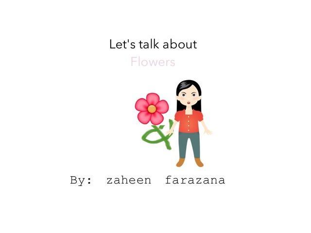 About Flowers  by Idah Rahman