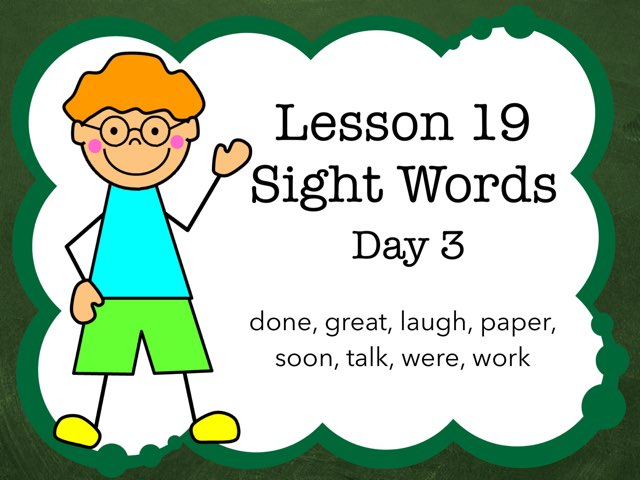 Lesson 19 Sight Words Day 3 by Jennifer