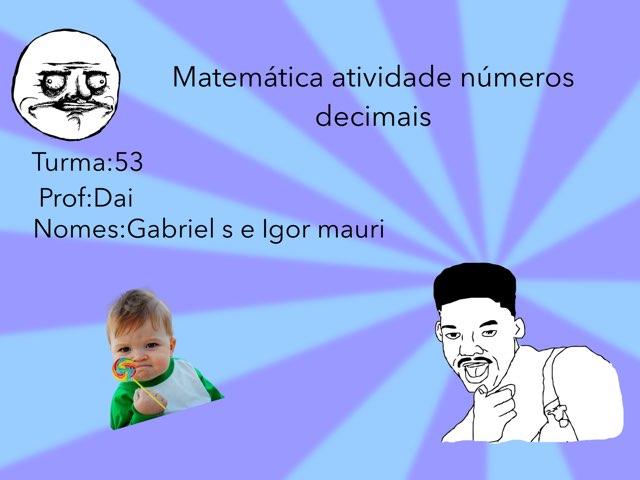Igor M E Gabriel S by Rede Caminho do Saber