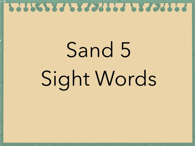 Sand 5 Sight Words. No 49 by Sonia Landers