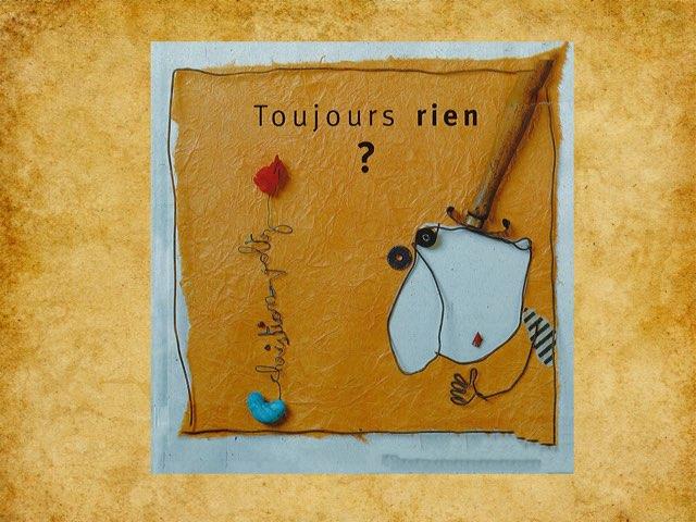 Toujours rien, de Christian Voltz by Nathalie Guey