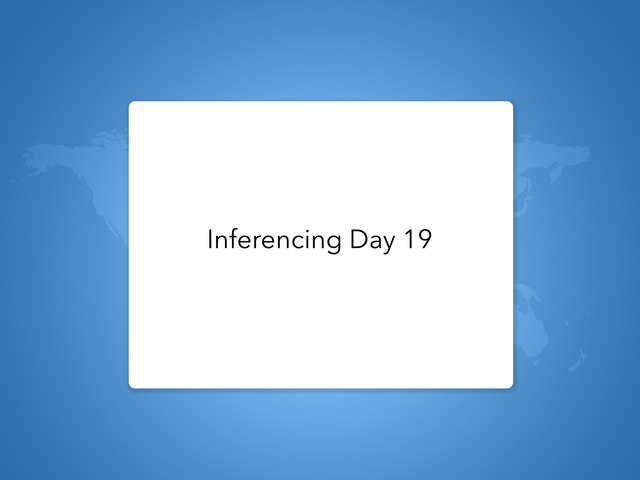 Inferencing Day 19 by Courtney visco