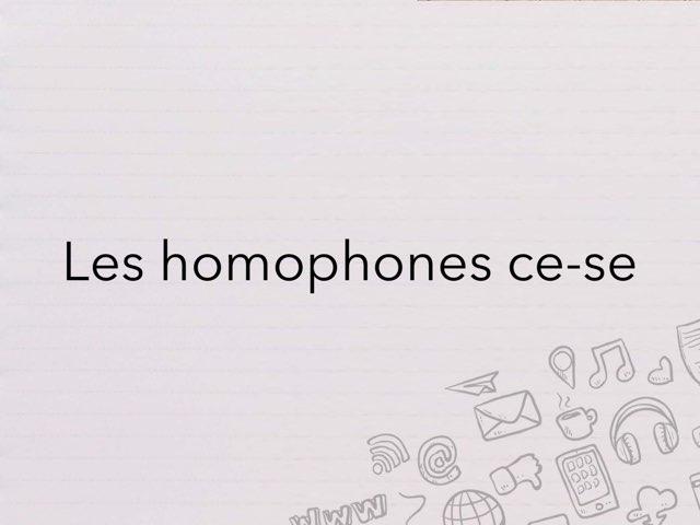Les Homophones Ce et Se by Cédric Houbrechts