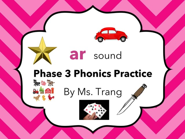 Phase 3 ar Words Practice by Trang Quỳnh
