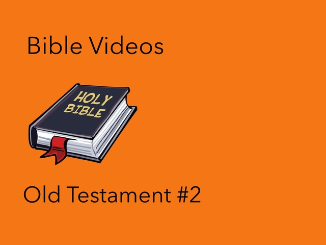 Bible Videos: Old Testament  #2 by Carol Smith