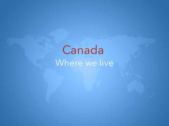 Canada's Location by Michelle So